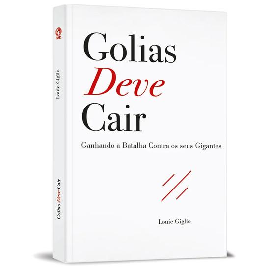 Golias Deve Cair - Louie Giglio