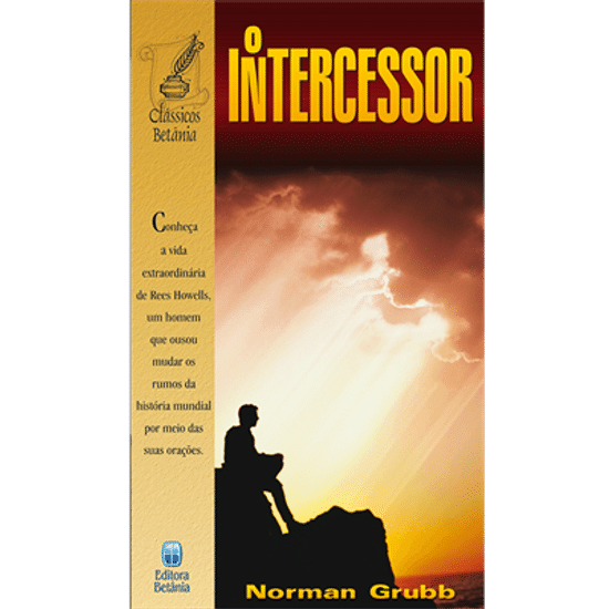 O Intercessor - Norman Grubb