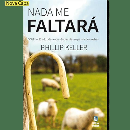 Nada Me Faltará - Phillip Keller