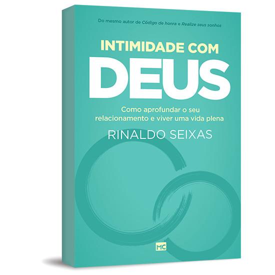 Intimidade com Deus - Rinaldo Seixas