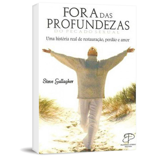 Fora Das Profundezas Do Pecado Sexual - Steve Gallagher