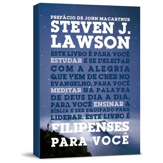 Filipenses Para Você - Steven Lawson