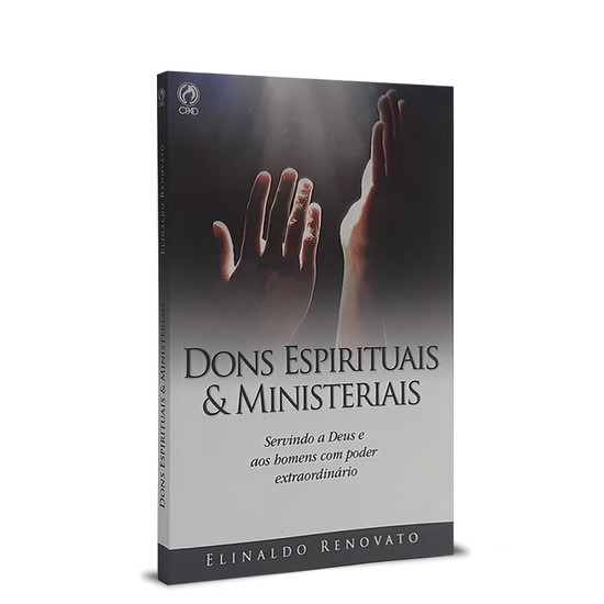 Dons Espirituais e Ministeriais - Elinaldo Renovato de Lima