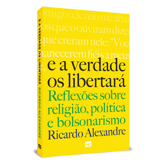 A Verdade os Libertará - Ricardo Alexandre