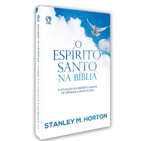 O Espírito Santo na Bíblia - Stanley Horton