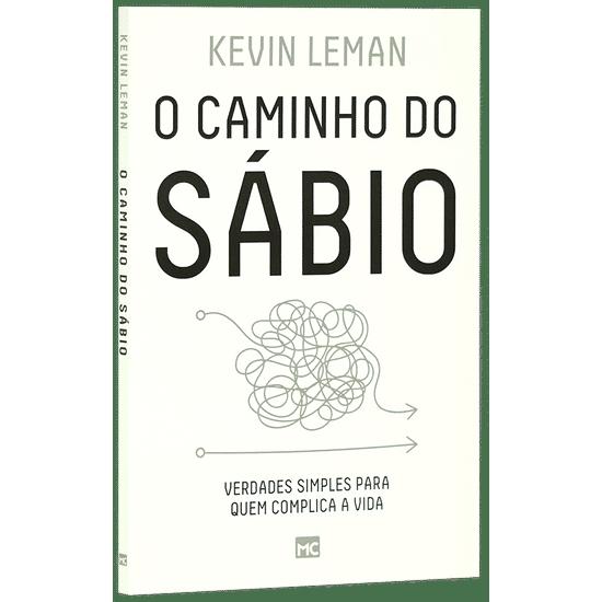 O Caminho do Sábio - Kevin Leman