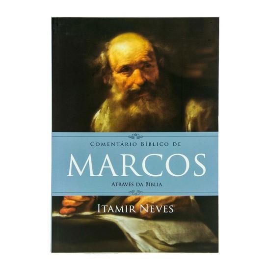 Comentário Bíblico de Marcos - Através da Bíblia - Itamir Neves