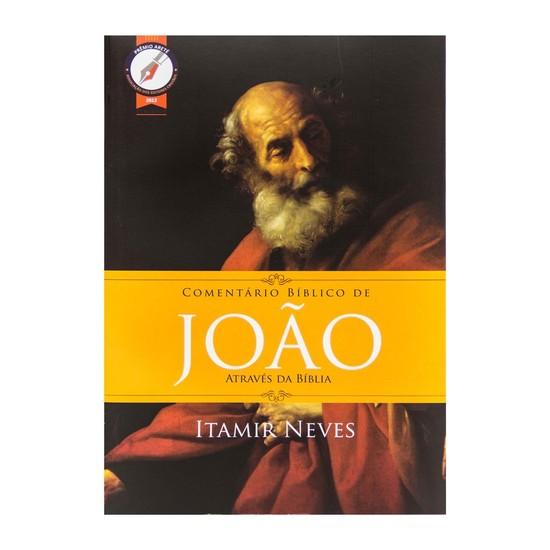 Comentário Bíblico de João - Através da Bíblia - Itamir Neves