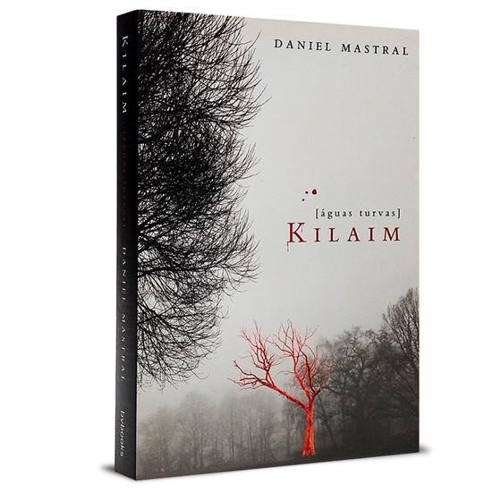 Kilaim - Águas Turvas - Daniel Mastral