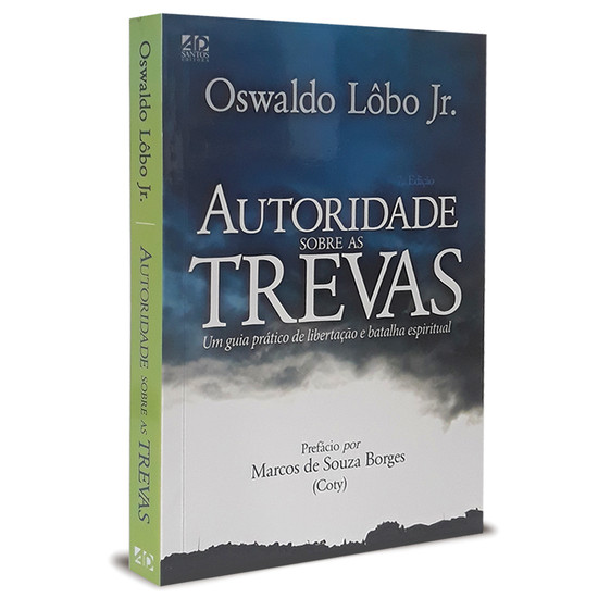 Autoridade Sobre as Trevas - Oswaldo Lôbo Jr.