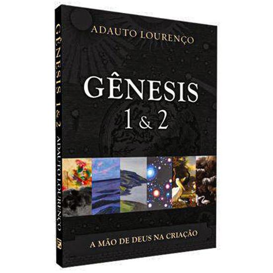 Gênesis 1 & 2 - Adauto Lourenço