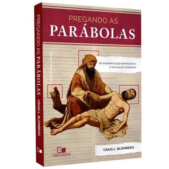 Pregando as Parábolas - Craig L. Blomberg