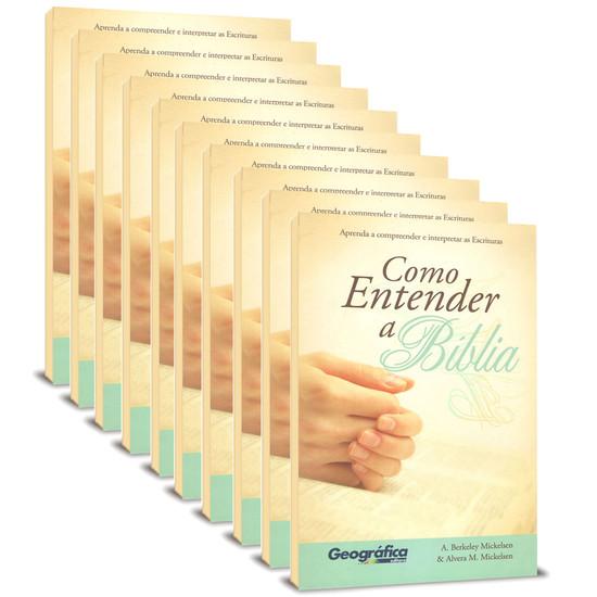 Pack 10 Livros - Como Entender a Bíblia - A. Berkeley Michelsen e Alvera M. Michelsen