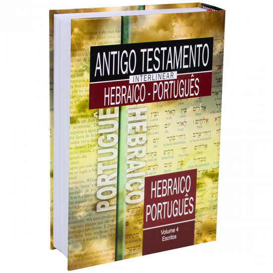 Antigo Testamento Interlinear Hebraico-Português Volume 4