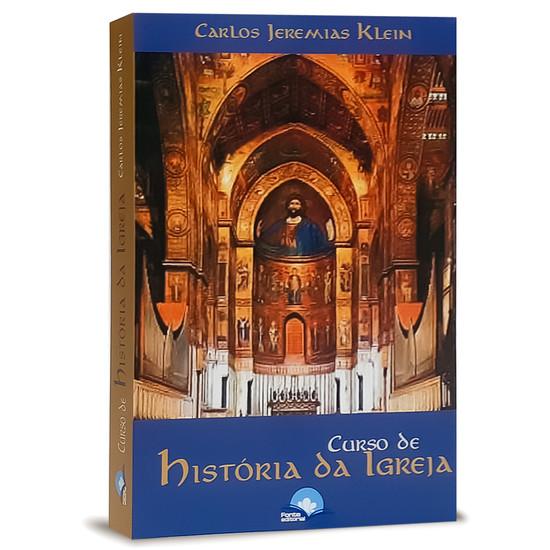 Curso de História da Igreja - Carlos Jeremias Klein