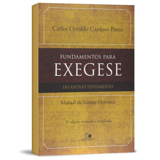 Fundamentos Para Exegese do Antigo Testamento - Carlos Osvaldo Cardoso Pinto