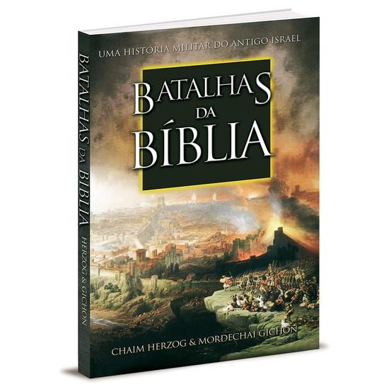 Batalhas da Bíblia: Uma história militar do antigo Israel