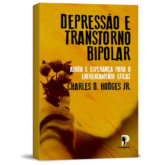 Depressão e Transtorno Bipolar - Charles D. Hodges