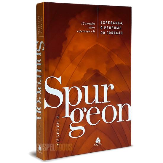 Esperança, o Perfume do Coração - Charles Spurgeon