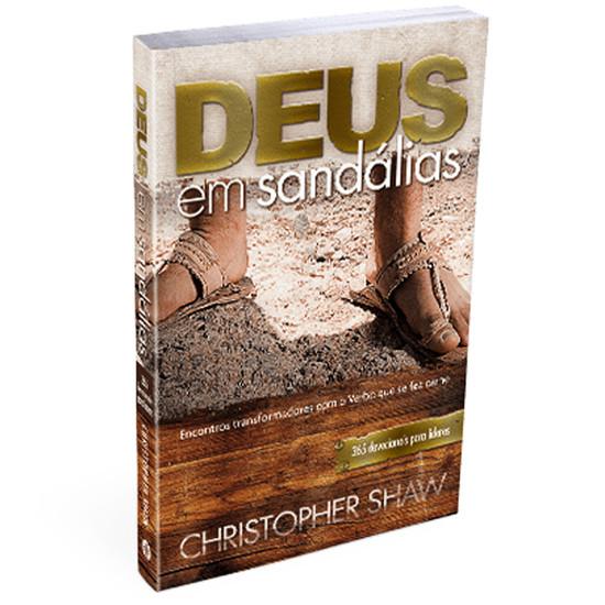 Deus em Sandálias - Christopher Shaw