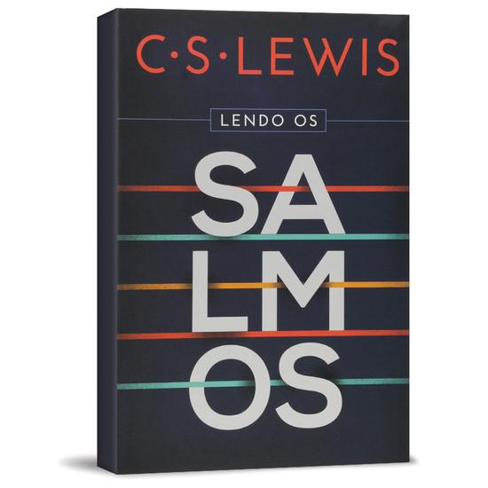 Lendo os Salmos - C. S. Lewis