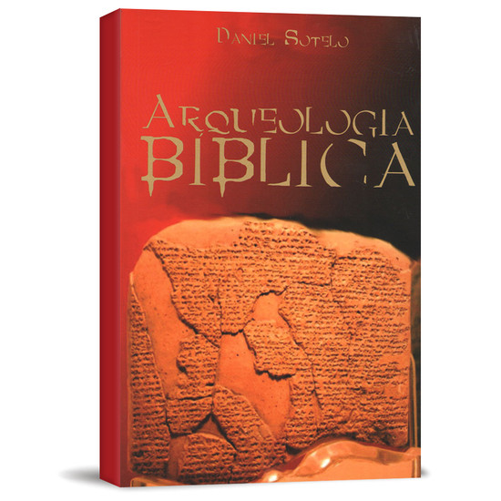 Arqueologia Bíblica - Daniel Sotelo