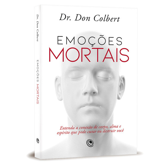 Emoções Mortais - Don Colbert, M.D.