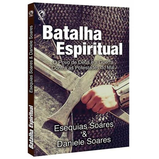 Batalha Espiritual - Esequias Soares