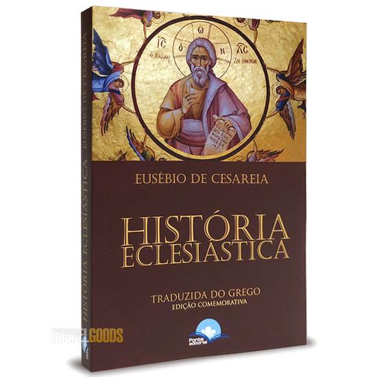 História Eclesiástica - Eusébio de Cesareia