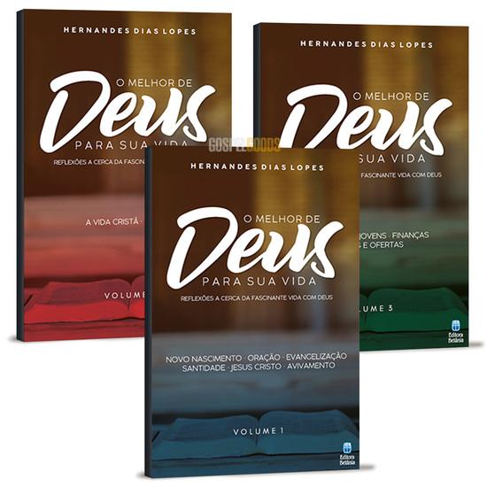 Combo 3 Livros - O Melhor de Deus Para Sua Vida - Hernandes Dias Lopes