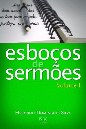 Esboços de Sermões - Vol. 1 - Hylarino Domingues Silva