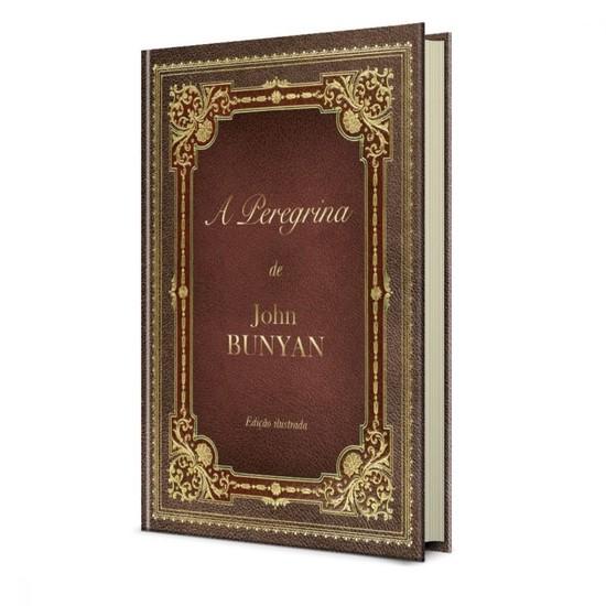 A Peregrina - Colorido e ilustrado - John Bunyan