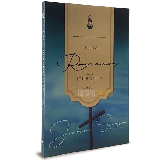 Lendo Romanos Com John Stott - Vol.1 - John Stott