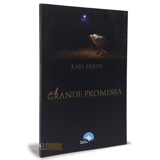 A Grande Promessa - Karl Barth
