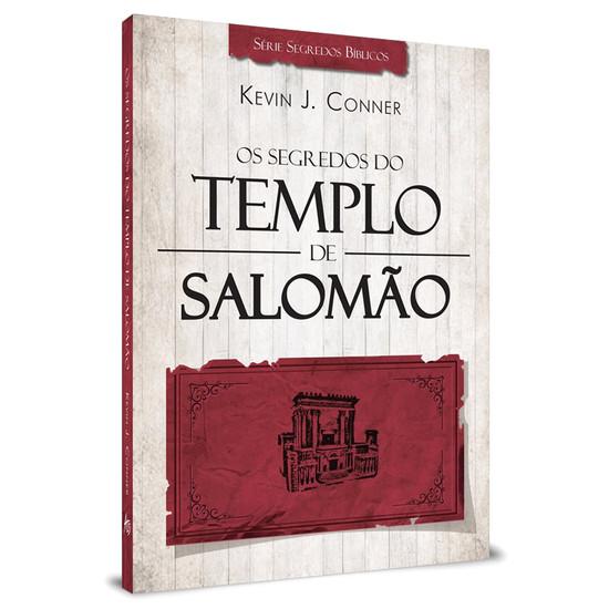 Os Segredos do Templo de Salomão - Kelvin J. Conners