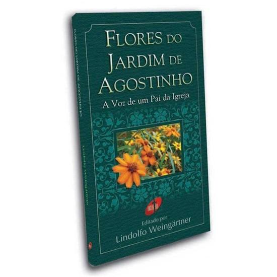 Flores no Jardim de Agostinho - Lindolfo Weingärtner