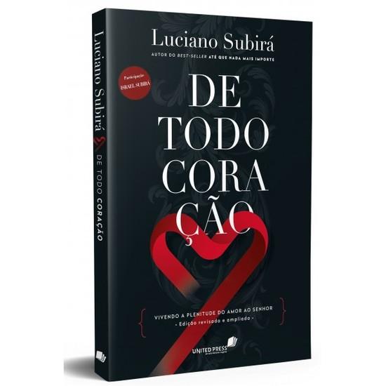 De Todo Coração - Luciano Subirá