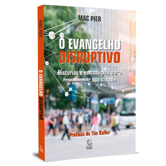 O Evangelho Disruptivo - Mac Pier
