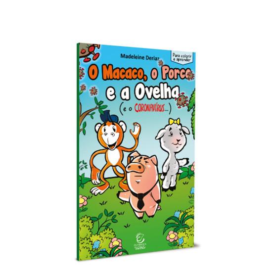 O macaco, o Porco e a Ovelha (e o coronavírus...) - Madeleine Deriaz