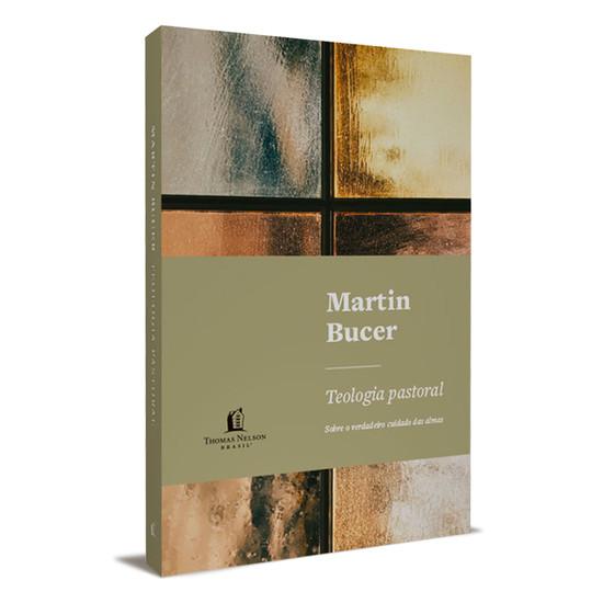 Teologia Pastoral - Martin Bucer