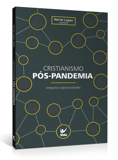 Cristianismo pós-pandemia - Neriel Lopez