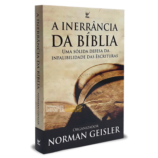 A Inerrância da Bíblia - Norman L. Geisler