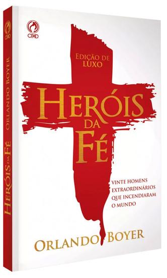 Heróis da Fé - Orlando Boyer (Brochura)