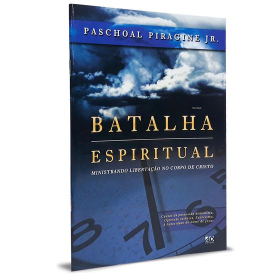 Batalha Espiritual - Paschoal Piragine Jr.