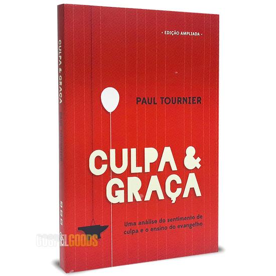 Culpa e Graça - Paul Tournier