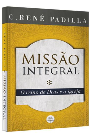 Missão Integral - René Padilla