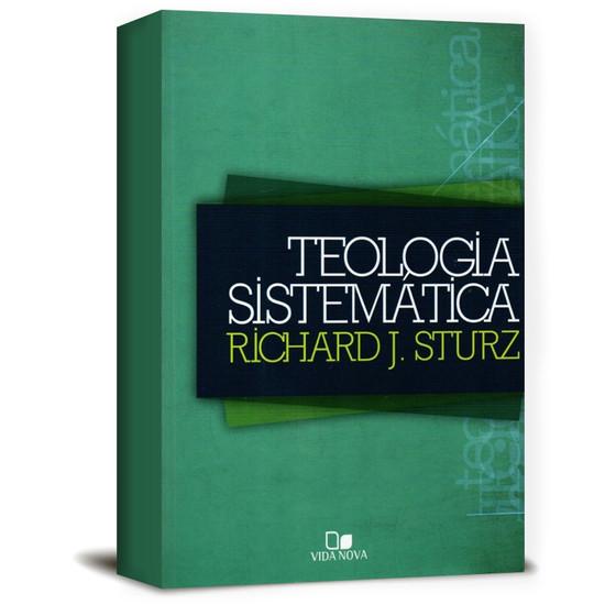 Teologia Sistemática - Sturz - Richard Julius Sturz