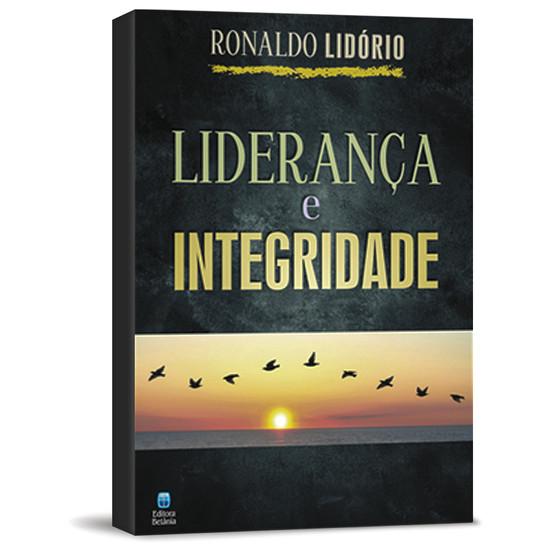 Liderança e Integridade - Ronaldo Lidório