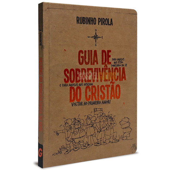 Guia de Sobrevivência do Cristão - Rubinho Pirola