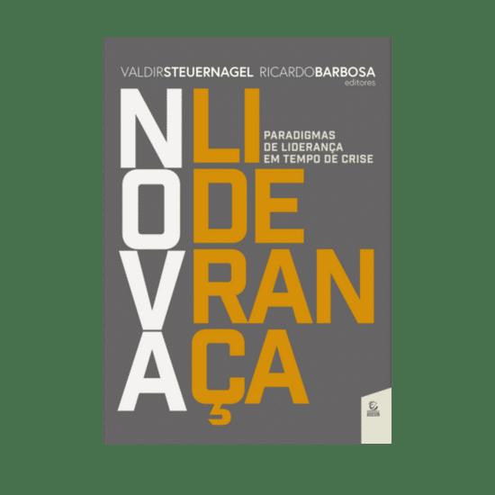 Nova Liderança - Valdir R. Steuernagel e Ricardo Barbosa